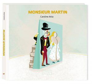 Couverture Monsieur Martin de Caroline Attia - Maison Eliza