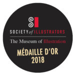Médaille d'Or Society of illustrators 68 2018