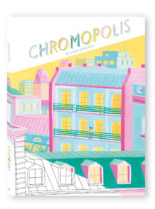 Couverture Chromopolis de Romain Bernard