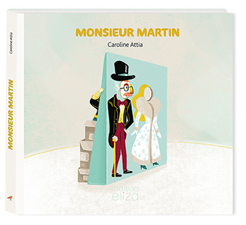 """Extrait de """"Monsieur Martin"""" de Caroline Attia - éditions Maison Eliza"""