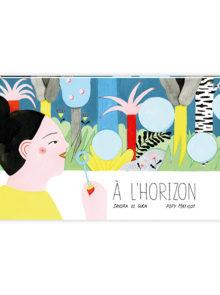 Couverture A L'HORIZON - Sandra Le Guen et Popy Matigot