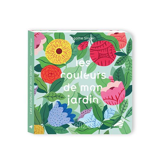 Les couleurs de mon jardin - Agathe Singer - camelia Maison eliza